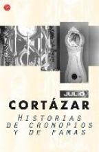Cortázar, Julio Historias de cronopios y de famasCronopios and Famas