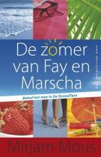 Mirjam Mous , Zomer van Fay en Marscha