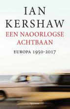 Ian Kershaw , Een naoorlogse achtbaan