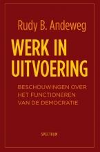 Rudy  Andeweg Werk in uitvoering