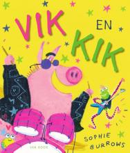 Sophie Burrows , Vik en Kik