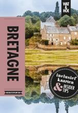 Wat & Hoe Hoogtepunten , Bretagne