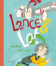 Linda de Haan Lance en Lot zoeken zich rot
