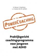 A.  Maras, S.  Kapiteijn, L.J.  Vreeke, W.E.N.  Geilleit PowerCoaching