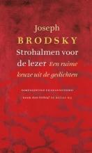 Joseph  Brodsky Strohalmen voor de lezer
