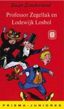 D. Zonderland , Professor Zegellak en Lodewijk Losbol