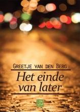 Greetje van den Berg Het einde van later - grote letter uitgave