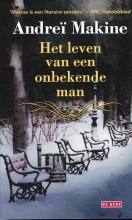 Andreï  Makine Het leven van een onbekende man