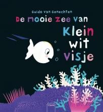 Guido van Genechten De mooie zee van Klein wit visje