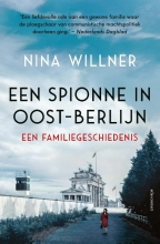 Nina Willner , Een spionne in Oost-Berlijn