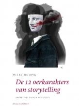 Mieke Bouma , De 12 oerkarakters in storytelling
