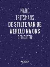 Marc  Tritsmans De stilte van de wereld na ons