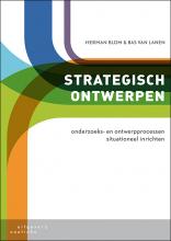 Bas van Lanen Herman Blom, Strategisch ontwerpen