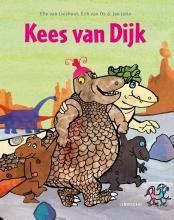 Ted van Lieshout, Erik van Os Kees van Dijk