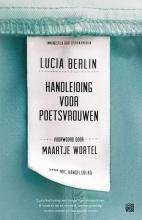 Lucia  Berlin Handleiding voor poetsvrouwen