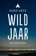 Koen Arts , Wild jaar