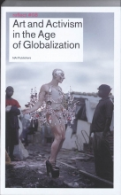 , Art and Activism in the Age of Globalisation