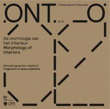 Eva  Storgaard, Marjan  Michels ONTO De morfologie van het interieur Morphology of interiors 2
