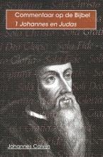 Johannes Calvijn , De eerste brief van Johannes