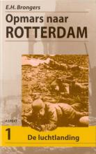 E.H. Brongers , Opmars naar Rotterdam set