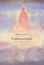 Mieke Mosmuller , Posthumanisme