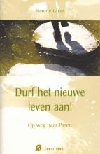 Simone Pacot , Durf het nieuwe leven aan!