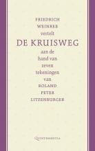 Friedrich Weinreb , Friedrich Weinreb vertelt de kruisweg aan de hand van zeven tekeningen van Roland Peter Litzenburger