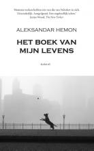 Aleksandar  Hemon Het boek van mijn levens