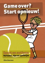 Elise  Haarman Game over? Start opnieuw!