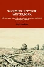 Alle G. Hoekema , `Bloembollen` voor Westerbork