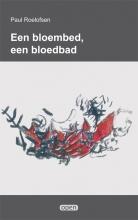 Paul Roelofsen , Een bloembed, een bloedbad