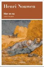 Henri Nouwen , Hier en nu