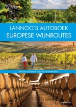 Iris Schaper Anke Benstem  Rita Henss  Andrea Lammert  Randolf Leyk  Christa Poppelmann, Lannoo`s Autoboek Europese wijnroutes