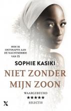 Sophie Kasiki , Niet zonder mijn zoon