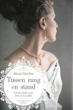 Marja  Visscher Tussen rang en stand