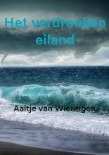 Aaltje Van Wieringen , Het verdronken eiland