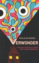 Marlin Wildeboer , Verwonder