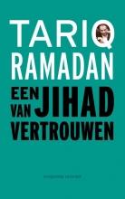 Tariq Ramadan , Een jihad van vertrouwen
