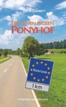 Tjarda Kanters , Het leven is geen Ponyhof