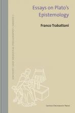 Franco Trabattoni , Essays on Plato's epistemology