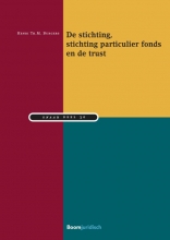 Henri  Burgers De stichting, stichting particulier fonds en de trust