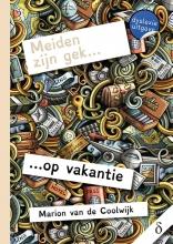 Marion van de Coolwijk , Meiden zijn gek… op vakantie - dyslexie uitgave