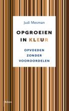 Judi Mesman , Opgroeien in kleur