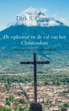 Dirk S. Coenen De opkomst en de val van het Christendom