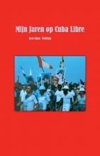 José-Juan Stolting , Mijn Jaren op Cuba Libre