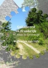 Willemien Van Lith , Geïsoleerd in Frankrijk