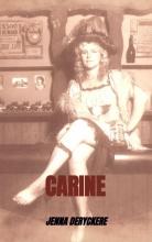 Jenna Deryckere , Carine