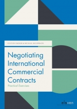 Michael Mcllwrath Gustavo Moser, Negotiating International Commercial Contracts: Practical Exercises