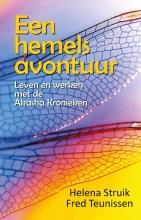 Helena  Struik, Fred  Teunissen Een hemels avontuur