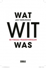 Jan Tuerlinckx , Wat wit was